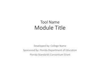 Tool Name  Module Title