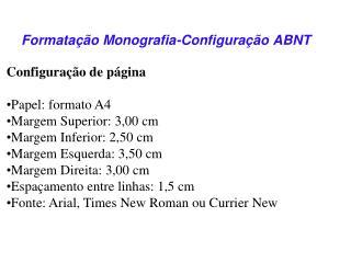 Formata��o Monografia-Configura��o ABNT