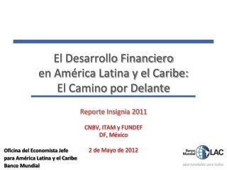 El Desarrollo Financiero  en América Latina y el Caribe: El Camino por Delante