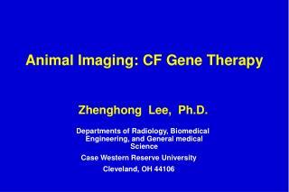 Animal Imaging: CF Gene Therapy