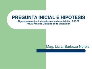 Mag. Lic.L. Barboza Norbis