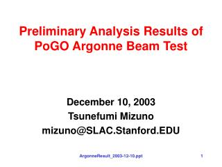 Preliminary Analysis Results of PoGO Argonne Beam Test