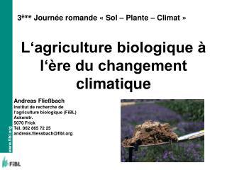 L�agriculture biologique � l��re du changement climatique