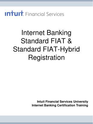 Internet Banking Standard FIAT & Standard FIAT-Hybrid Registration