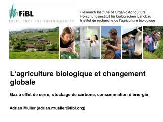L'agriculture biologique et changement globale