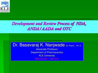 Development and Review Process of NDA, ANDA