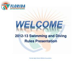 2012-13 Swimming and Diving Rules Presentation