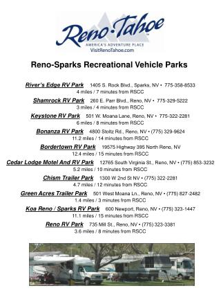 Reno-Sparks Recreational Vehicle Parks   River s Edge RV Park   1405 S. Rock Blvd., Sparks, NV    775-358-8533 4 miles