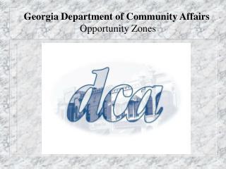 Georgia Department of Community Affairs Opportunity Zones