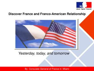 Discover France and Franco-American Relationship
