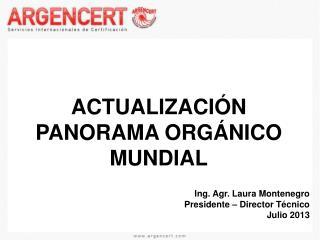 ACTUALIZACIÓN PANORAMA ORGÁNICO MUNDIAL