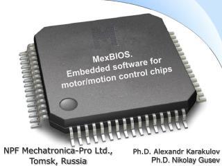 NPF Mechatronica-Pro Ltd.,   Tomsk, Russia