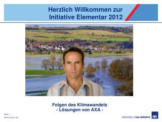 Herzlich Willkommen zur  Initiative Elementar 2012