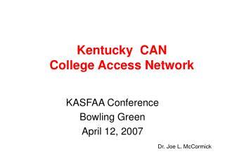 Kentucky  CAN College Access Network