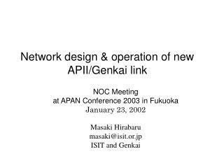 Masaki Hirabaru masaki@isit.or.jp ISIT and Genkai