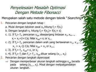 Penyelesaian Masalah Optimasi  Dengan Metode Fibonacci