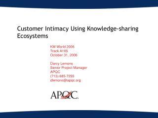Customer Intimacy Using Knowledge-sharing Ecosystems