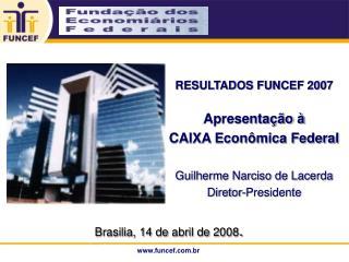 Brasilia, 14 de abril de 2008 .
