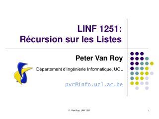 LINF 1251: R�cursion sur les Listes