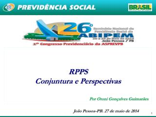 RPPS Conjuntura e Perspectivas