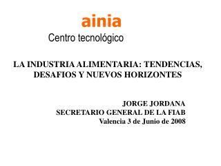 LA INDUSTRIA ALIMENTARIA: TENDENCIAS, DESAFIOS Y NUEVOS HORIZONTES
