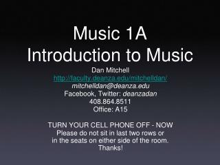 Music 1A Introduction to Music