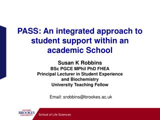 PASS: An integrated approach to student support within an academic School