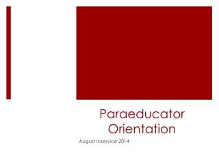 Paraeducator  Orientation