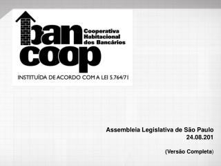 Assembleia Legislativa de São Paulo 24.08.201 (Versão Completa )