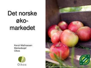Det norske �ko-markedet