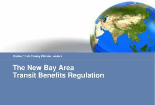 The New Bay Area Transit Benefits Regulation