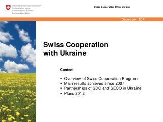 Swiss Cooperation  with Ukraine