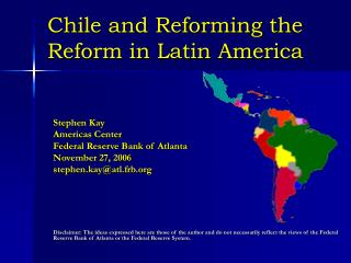 Chile and Reforming the Reform in Latin America