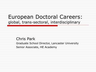 European Doctoral Careers: global, trans-sectoral, interdisciplinary