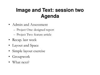 Image and Text: session two Agenda
