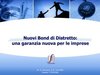 Nuovi Bond di Distretto:  una garanzia nuova per le imprese