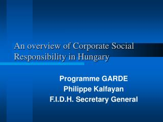 An overview of Corporate Social Responsibility in Hungary