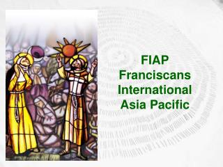 FIAP Franciscans International  Asia Pacific