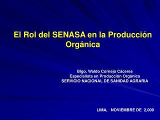 El Rol del SENASA en la Producción Orgánica
