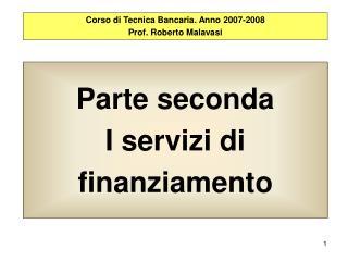 Parte seconda I servizi di finanziamento