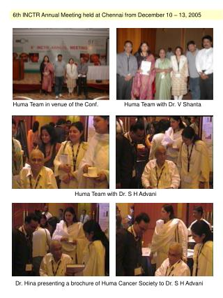 6th INCTR Annual Meeting held at Chennai from December 10 – 13, 2005