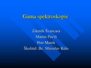Gama spektroskopie