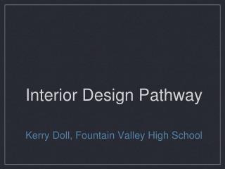 Interior Design Pathway