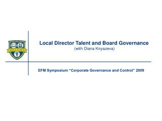 Local Director Talent and Board Governance (with Diana Knyazeva)