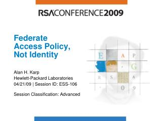 Federate Access Policy, Not Identity