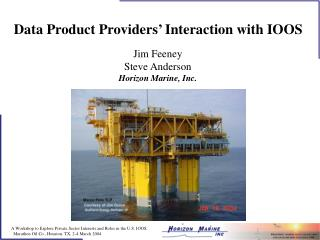 Data Product Providers' Interaction with IOOS