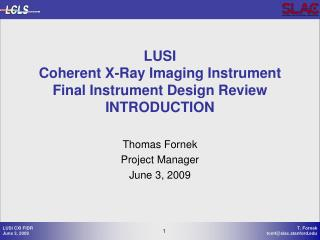 LUSI Coherent X-Ray Imaging Instrument Final Instrument Design Review INTRODUCTION