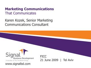 Marketing Communications  That Communicates