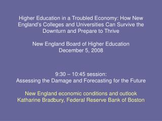 9:30 – 10:45 session:  Assessing the Damage and Forecasting for the Future