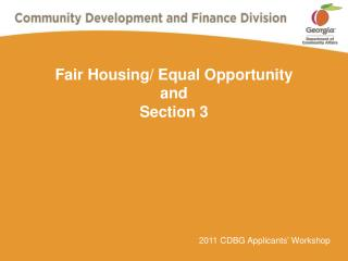 Fair Housing/ Equal Opportunity and Section 3